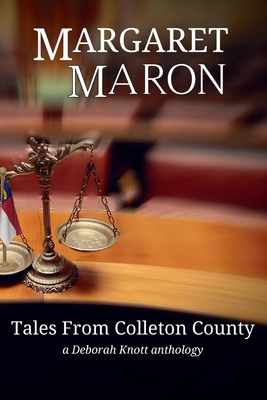 Tales From Colleton County: a Deborah Knott anthology Cover Image