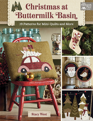Christmas at Buttermilk Basin: 19 Patterns for Mini-Quilts and More Cover Image
