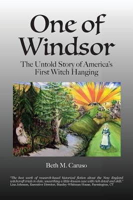 One of Windsor: The Untold Story of America's First Witch Hanging Cover Image