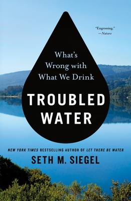 Troubled Water: What's Wrong with What We Drink Cover Image