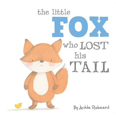 The Little Fox Who Lost His Tail Cover Image