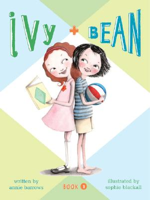 Ivy and Bean Book 1 (Ivy & Bean) Cover Image