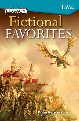 Legacy: Fictional Favorites (Exploring Reading) Cover Image
