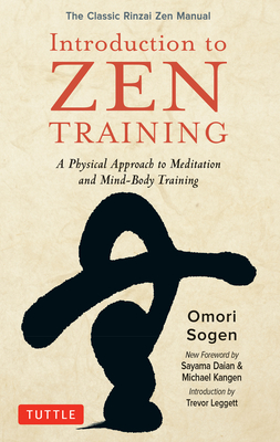 Introduction to Zen Training: A Physical Approach to Meditation and Mind-Body Training (the Classic Rinzai Zen Manual) Cover Image