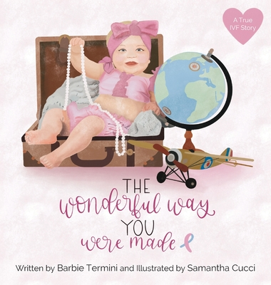 The Wonderful Way You Were Made Cover Image