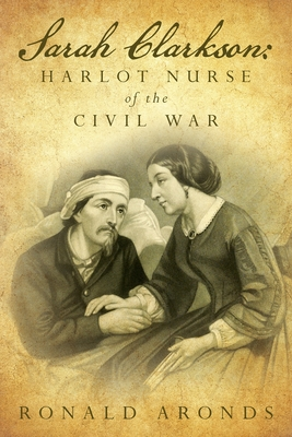 Sarah Clarkson: The secret diary of a lusty nurse in a time of war Cover Image