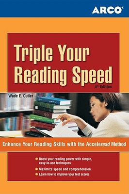 Triple Your Reading Speed: Enhance Your Reading Skills with the Acceleread Method Cover Image