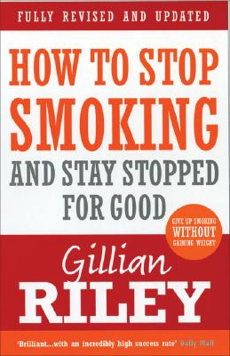 How to Stop Smoking and Stay Stopped for Good Cover Image