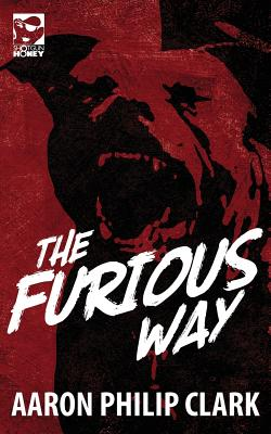 Cover for The Furious Way