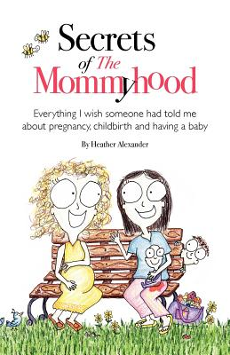 Secrets of the Mommyhood Cover Image