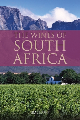 The wines of South Africa: 9781913022037 (Classic Wine Library) Cover Image