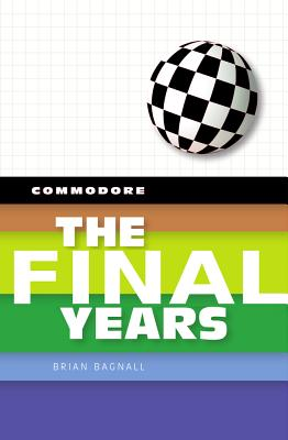 Commodore: The Final Years Cover Image