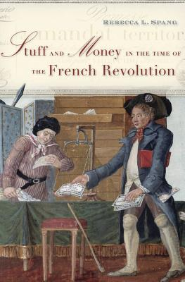 Stuff and Money in the Time of the French Revolution Cover Image