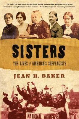 Sisters: The Lives of America's Suffragists Cover Image