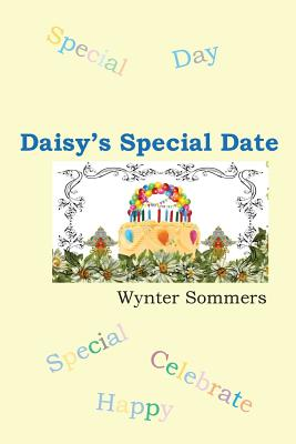 Daisy's Special Date: Daisy's Adventures Set #1, Book 3 Cover Image