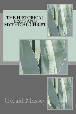 The historical Jesus and mythical Christ Cover Image