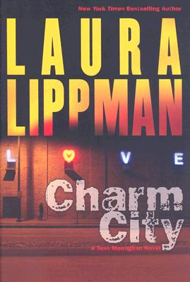 Charm City: A Tess Monaghan Novel Cover Image