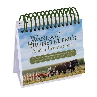Wanda E. Brunstetter's Amish Inspirations: 365 Days of Encouragement from Amish Country Featuring the Photography of Richard Brunstetter Sr. Cover Image