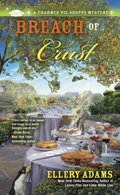 Breach of Crust (A Charmed Pie Shoppe Mystery #5) Cover Image