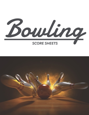 Bowling Score Sheets: Bowling Score Record for 5 players perfect for League Bowlers, white record player for Bowling Record Year Books, Pads Cover Image