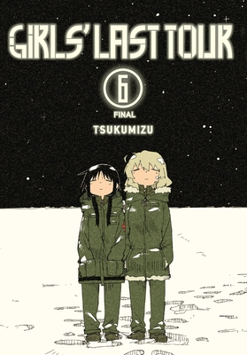 Cover for Girls' Last Tour, Vol. 6
