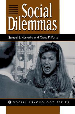Social Dilemmas (Social Psychology) Cover Image