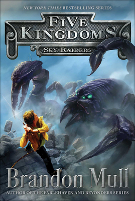 Sky Raiders (Five Kingdoms #1) Cover Image