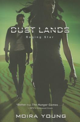 Raging Star (Dust Lands #3) Cover Image