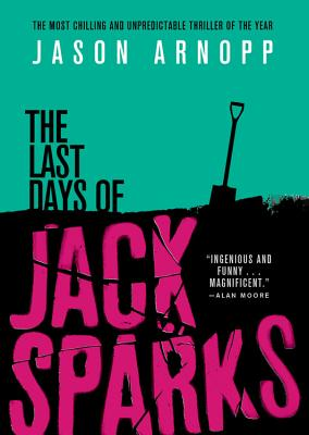 The Last Days of Jack Sparks Cover Image