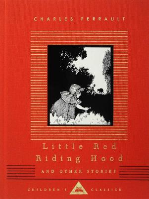 Little Red Riding Hood and Other Stories (Everyman's Library Children's Classics Series) Cover Image