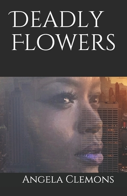 Deadly Flowers Cover Image