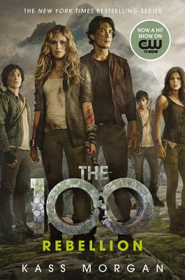 Cover for Rebellion (The 100 #4)