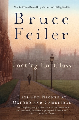 Looking for Class: Days and Nights at Oxford and Cambridge Cover Image