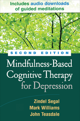 Mindfulness-Based Cognitive Therapy for Depression, Second Edition Cover Image
