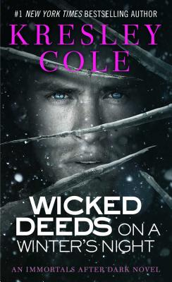 Wicked Deeds on a Winter's Night (Immortals After Dark #4) Cover Image