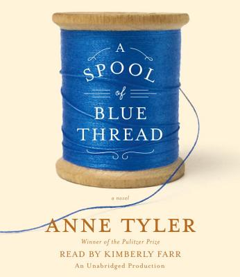 A Spool of Blue Thread: A novel Cover Image