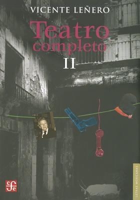 Teatro Completo II (Letras Mexicanas) Cover Image