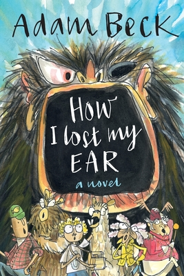 How I Lost My Ear (Grandpa Gristle's Bedtime Tales) Cover Image