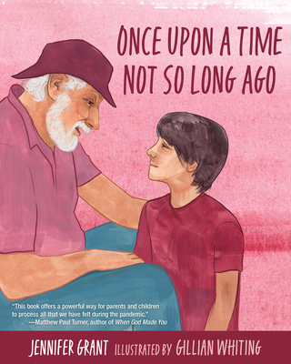 Cover for Once Upon a Time Not So Long Ago