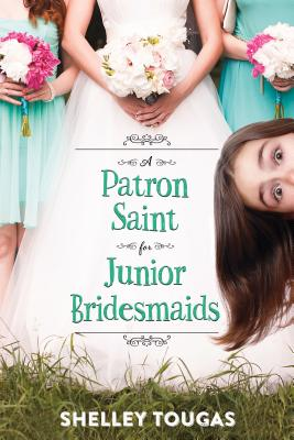 A Patron Saint for Junior Bridesmaids by Shelly Tougas