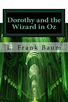 Dorothy and the Wizard in Oz: Classics Cover Image