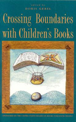 Cover for Crossing Boundaries with Children's Books