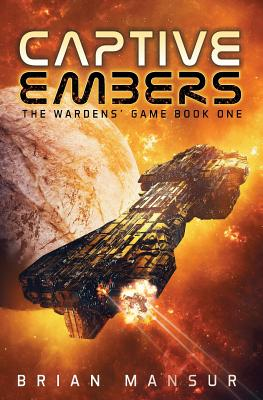 Cover for Captive Embers