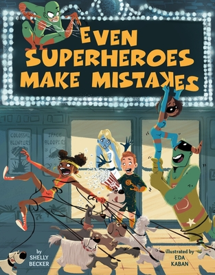 Even Superheroes Make Mistakes Cover Image