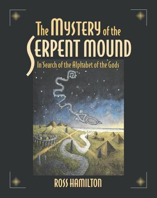 The Mystery of the Serpent Mound Cover