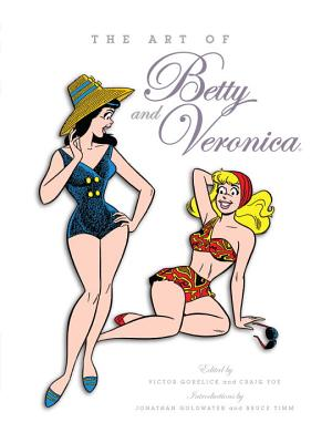 The Art of Betty and Veronica Cover
