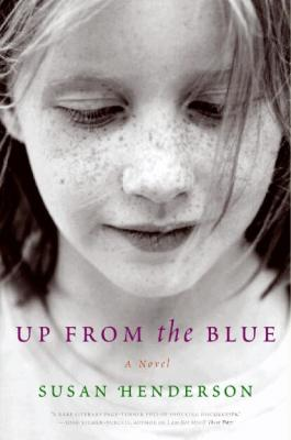 Up from the Blue (Paperback) By Susan Henderson