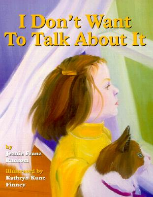 I Don't Want to Talk about It Cover Image