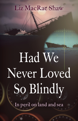 Cover for Had We Never Loved So Blindly