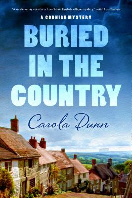 Buried in the Country: A Cornish Mystery (Cornish Mysteries #4) Cover Image